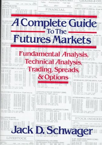A Complete Guide to The Futures Markets