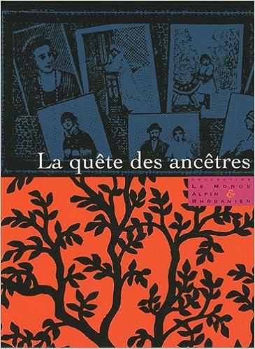 Télécharger Ebooks pour iphone La quête des ancêtres by Charles Joisten PDF