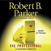 The Professional: Spenser, Book 38 | Robert B. Parker