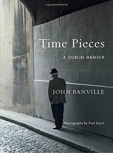 Time Pieces: A Dublin Memoir cover
