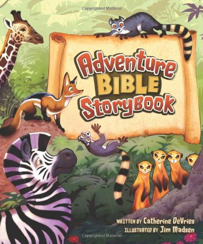 Adventure Bible Storybook (Best Short Poems To Memorize)