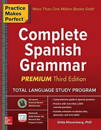 Practice Makes Perfect Complete Spanish Grammar, Premium Third ...