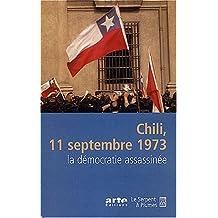 CHILI 11 SEPTEMBRE 1973 : LA DÉMOCRATIE