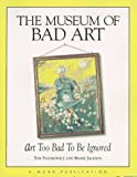 Museum of Bad Art, Museum of Bad Art Staff and Tom Stankowicz, 0836221850
