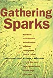 img - for Gathering Sparks: Interviews from Parabola Magazine book / textbook / text book