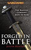 Forged in Battle, Justin Hunter, 1844161536