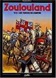 Zoulouland, Tome 13 : Les forces de l'Empire