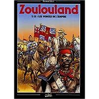 ZOULOULAND T13 : FORCES DE L'EMPIRE