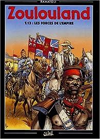 Zoulouland - forces de l'empire - tome 13 par Georges Ramaïoli
