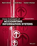 Core Concepts of Accounting Information Systems 9781118742938