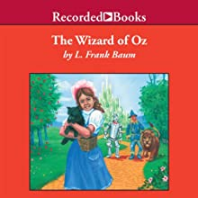 The Wizard of Oz Audiobook by L. Frank Baum Narrated by John McDonough