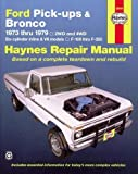 img - for Ford Pick-ups & Bronco Automotive Repair Manual (1973 - 1979) book / textbook / text book