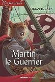 Martin le Guerrier