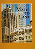 Made to Last : Historic Preservation in Seattle and King County, Kreisman, Lawrence, 0295978465