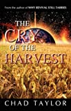 The Cry of the Harvest, Chad Taylor, 1606472089
