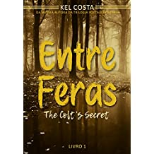 Entre Feras (The Colt's Secret Livro 1)