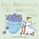 img - for Mrs Pepperpot and the Blueberries (Mrs Pepperpot Picture Books) book / textbook / text book