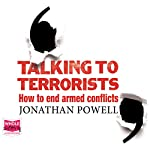 Talking to Terrorists | Jonathan Powell