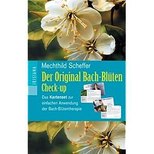 Der Original Bach-Blüten Check-up. Das Kartenset zur einfachen Anwendung der Bach-Blütentherapie
