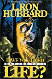 Have You Lived Before This Life?, L. Ron Hubbard, 0884044475