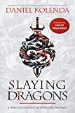 Slaying Dragons: A Practical Guide to Spiritual