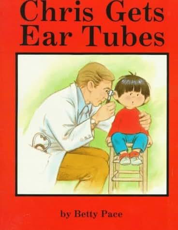 Chris Gets Ear Tubes
