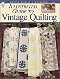 Master Quilters Workshop Illustrated Guide to Vintage Quilting, Sandra L. Hatch, 1592170005