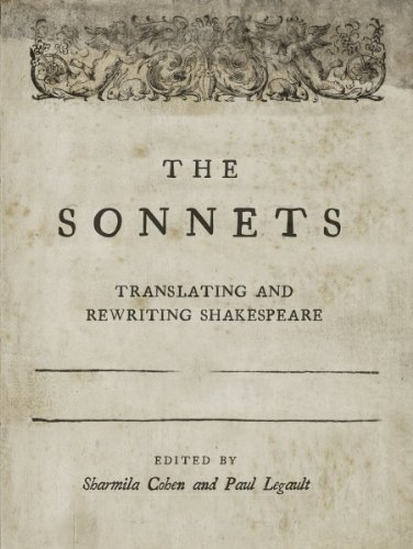The Sonnets: Translating and Rewriting Shakespeare