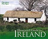 Illustrated Guide to Ireland, Reader's Digest Editors, 0276427300