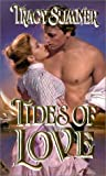 Tides of Love, Tracy Sumner and Kensington Publishing Corporation Staff, 0821766961