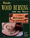 Basic Wood Burning
