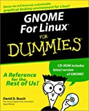 GNOME For Linux? For Dummies? (For Dummies (Computers))