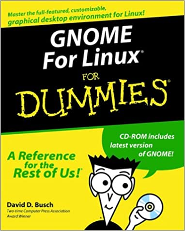 GNOME For Linux? For Dummies?