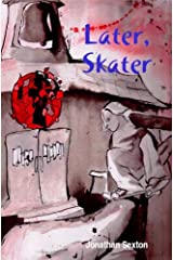 Later, Skater Kindle Edition