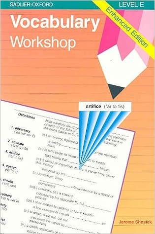 Vocabulary Workshop Enhanced Edition Level E