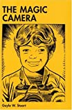 The Magic Camera, Guyla W. Stuart, 0533127939