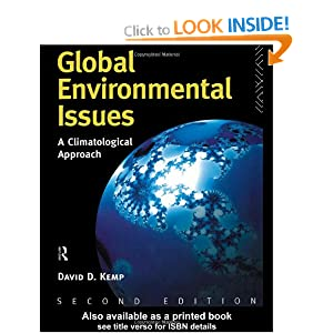 Global Environmental Issues: A Climatological Approach David Kemp
