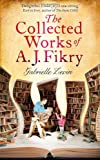 """The Collected Works of A. J. Fikry"" av Gabrielle Zevin"