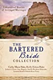The Bartered Bride Romance Collection, Cathy Marie Hake and JoAnn A. Grote, 162029155X