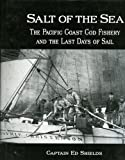 Salt of the Sea: The Pacific Coast Cod Fishery