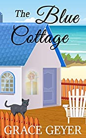 The Blue Cottage: A Short Ghost Story (Miranda Moore Cozy Mystery Series Book 1)