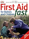 First Aid for Babies  &  Children Fast
