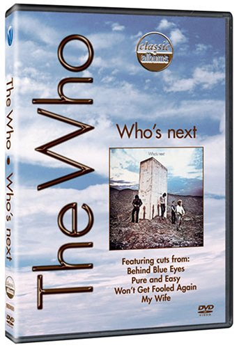 DVD : The Who - Classic Albums: The Who: Who's Next