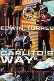 Carlito's Way, Edwin Torres, 1853753394