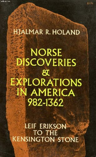 Norse Discoveries and Explorations in North America, 982-1362: Leif Erikson to the Kensington Stone - http://medicalbooks.filipinodoctors.org
