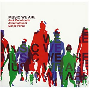 Music We Are (CD + Bonus DVD)