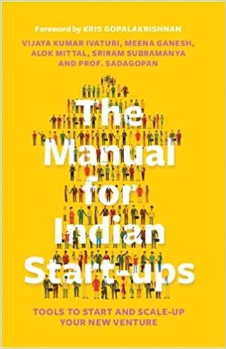 The Manual For Indian Start Ups Tools To Start And Scale Up Your