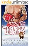 Jingle Bears: A Pacific Northwest Bear Novella: (Shifter Romance)