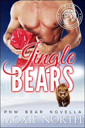 Books Baby Bears (Jingle Bears: A Pacific Northwest Bear Novella: (Shifter Romance))