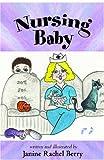 Nursing Baby, Janine Rachel Berry, 1413730795